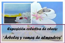 Apertura exposición «Árboles y ramas de almendros»