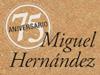 La senda del poeta. Miguel Hernández 2017