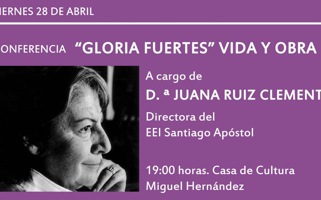 CONFERENCIA «GLORIA FUERTES. VIDA Y OBRA»